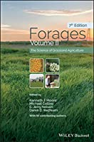 Forages, Volume 2: The Science of Grassland Agriculture, 7th Edition Front Cover