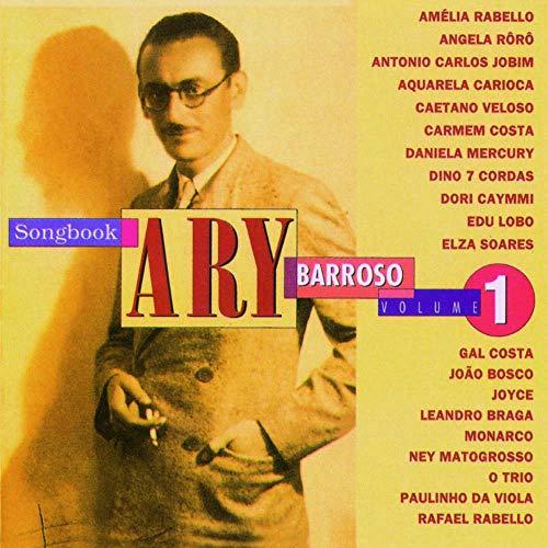 Ary Barroso - Songbook Ary Barroso Volume 1 [CD]