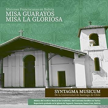 Misiones Franciscanas en Bolivia: Misa Guarayos y Misa la Gloriosa