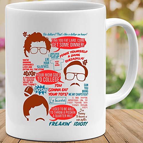 Amirna Napoleon Dynamite Quotes That's Like a Dollar an Hour Pedro Uncle Rico Mug Coffee or Tea