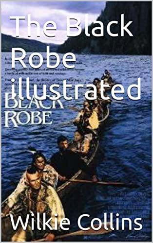The Black Robe illustrated (English Edition)