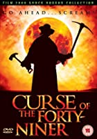 Curse Of The Forty Niner