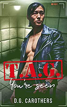 T.A.G. You're Seen (The Assassins' Guild Book 1) by [D.G. Carothers, Samantha Santana, Laura McNellis]
