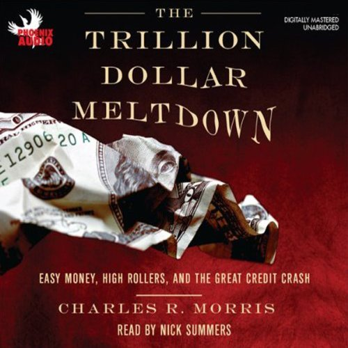 The Trillion Dollar Meltdown audiobook cover art