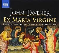 Ex Maria Virgine by JOHN TAVENER (2008-11-18)