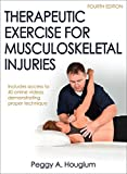 Therapeutic Exercise for Musculoskeletal Injuries - Peggy A. Houglum