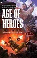 Age of Heroes by James Lovegrove(2016-09-08)