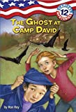 Capital Mysteries #12: The Ghost at Camp David