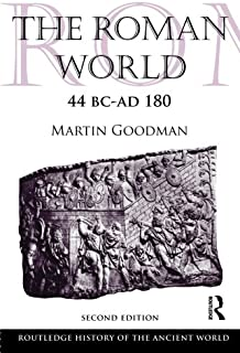 The Roman World 44 BC-AD 180
