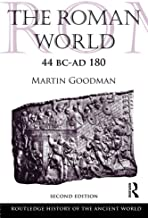 The Roman World 44 BC-AD 180: Second Edition (The Routledge History of the Ancient World)