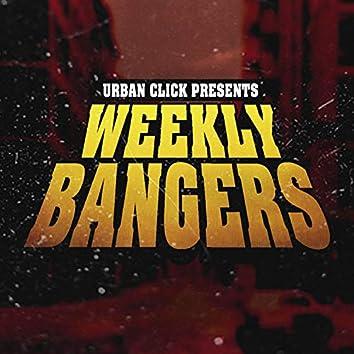 Weekly Bangers