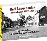 Bad Langensalza - Bilderchronik 1987-1989 - Vorwendezeit