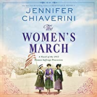 The Women's March: A Novel of the 1913 Women Suffrage Procession