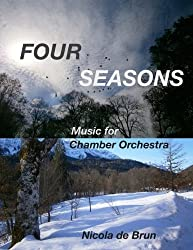 Four Seasons: Music for Chamber Orchestra