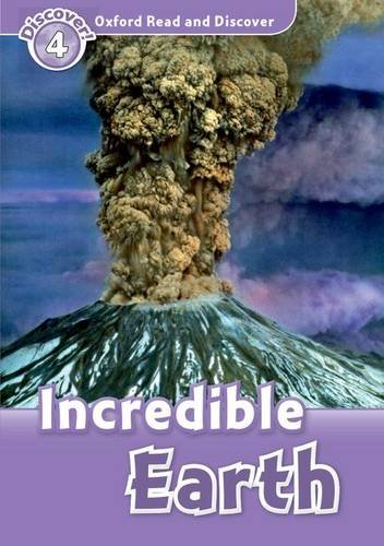 Incredible Earth (Oxford Read and Discover: Discover! 4)の詳細を見る