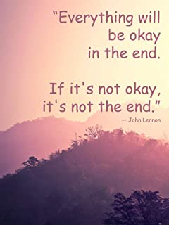 1art1 Motivational Poster Art Print - Everything Will Be Okay in The End. If It's Not Okay, It's Not The End (32 x 24 inches)