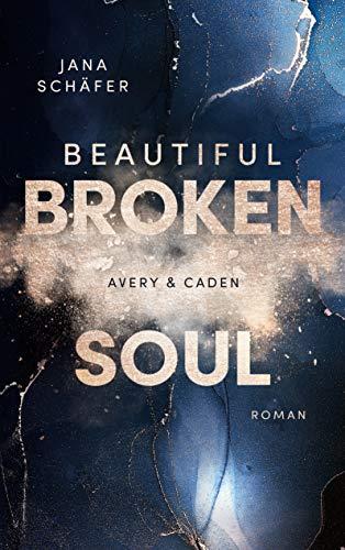 Beautiful Broken Soul: Avery & Caden
