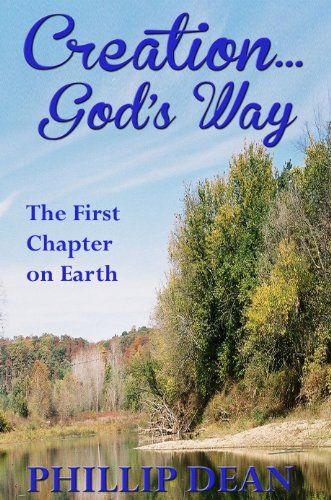 Creations God's Way—The First Chapter on Earth (English Edition)