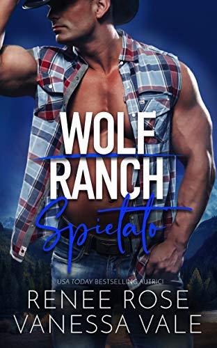 Spietato (Il Ranch dei Wolf Vol. 6)