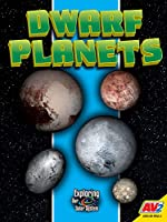 Dwarf Planets (Exploring Our Solar System)