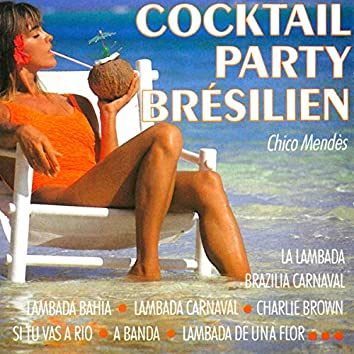 Cocktail party brésilien
