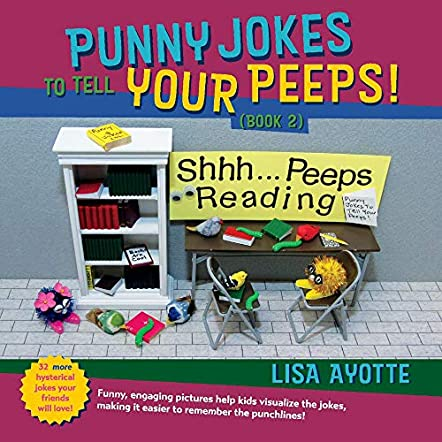Punny Jokes To Tell Your Peeps! (Book 2)