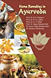 HOME REMEDIES IN AYURVEDA (ISSN 0970 7158) (English Edition)