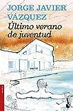 Último verano de juventud (Booket Novela)
