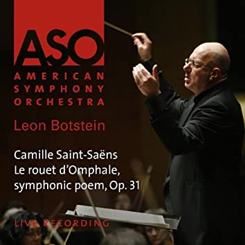 Saint-Saëns: Le rouet d'Omphale, symphonic poem, Op. 31