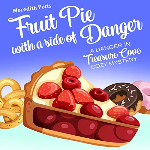 Fruit Pie with a Side of Danger Titelbild