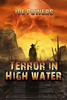Terror in High Water by [Joe Powers]