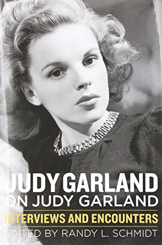 JUDY GARLAND ON JUDY GARLAND (Musicians in Their Own Words) by RANDY L. SCHMID (1-Sep-2014) Hardcover
