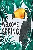 Bienvenido Spring Palm Domingo: Diario de cuaderno forrado de domingo de ramos - Para celebraciones religiosas cristianas - Ideas de regalos temáticos