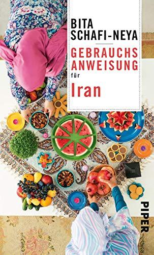 Gebrauchsanweisung für Iran: 2. aktualisierte Auflage 2019