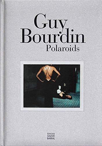 Guy Bourdin: Polaroids (Beaux livres)