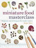 Go to Miniature Food Masterclass