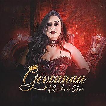Geovanna a Rainha do Cabaré