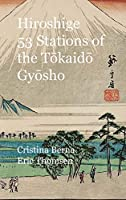 Hiroshige 53 Stations of the Tōkaidō Gyōsho: Premium