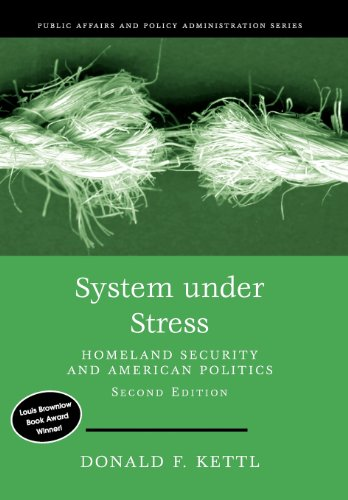 System Under Stress: Homeland Security and American...