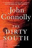 The Dirty South: A Thriller (18) (Charlie Parker)