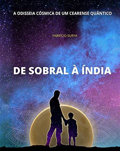 De Sobral à Índia: A odisseia cósmica de um cearense quântico