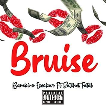 Bruise (feat. Ratchet Fatal)