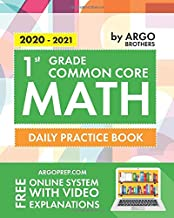 1st Grade Common Core Math: Daily Practice Workbook | 1000+ Practice Questions and Video Explanations | Argo Brothers (Com...
