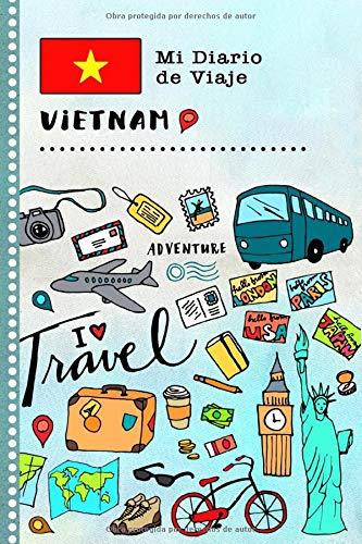 Vietnam Mi Diario de Viaje: Libro de Registro de Viajes Guiado Infantil - Cuaderno de Recuerdos de Actividades en Vacaciones para Escribir, Dibujar, Afirmaciones de Gratitud para Niños y Niñas