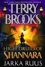 High Druid of Shannara: Jarka Ruus (The High Druid of Shannara Book 1)