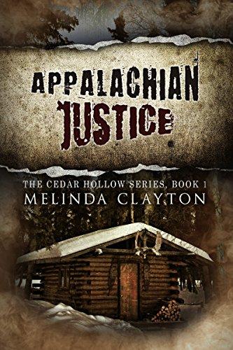 Book: Appalachian Justice (Cedar Hollow Series) (Volume 1) by Melinda Clayton
