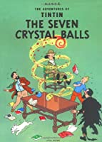 The Seven Crystal Balls (The Adventures of Tintin: Original Classic)