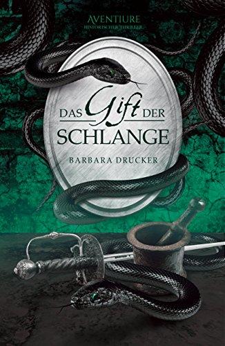 Das Gift der Schlange: Historischer Thriller (Der Marchese – Kavalier und Spion 1)