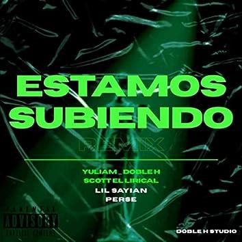 Estamos Subiendo (Remix) [feat. Perse & Lil Saiyan]
