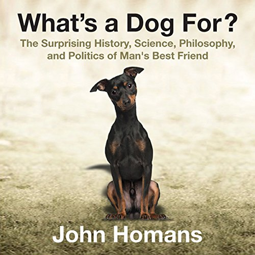 What's a Dog For? audiobook cover art